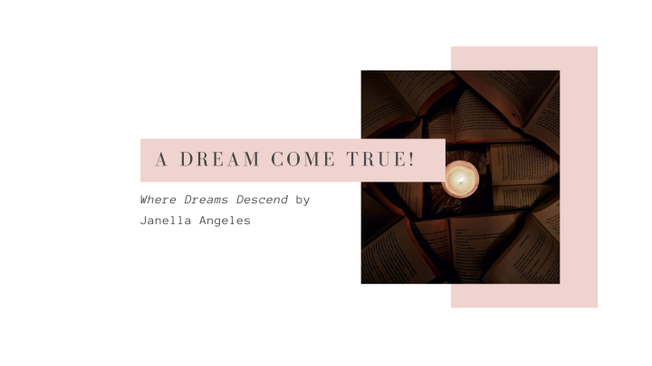 A Dream Come True! | Where Dreams Descend by Janella Angeles Review + Aesthetic